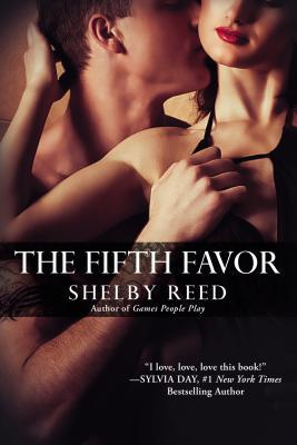 REVIEW:  The Fifth Favor by Shelby Reed