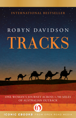 REVIEW:  Tracks by Robyn Davidson