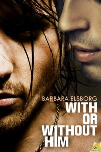 REVIEW:  With or Without Him by Barbara Elsborg