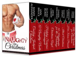 A Naughty Little Christmas (Cowboys, Cops, and Kilts: 8 Seasonally Seductive Romances from Bestselling Authors) by Randi Alexander