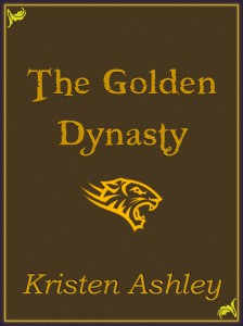 Kristen Ashley The Golden Dynasty