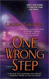 One Wrong Step (Borderline Series #2) by Laura Griffin
