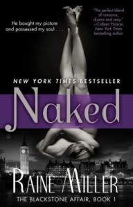 Naked: The Blackstone Affair, Book 1 by Raine Miller