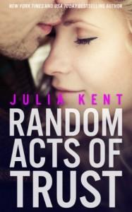 Random Acts of Trust Julia Kent