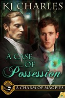 REVIEW:  A Case of Possession (A Charm of Magpies book 2) by KJ Charles