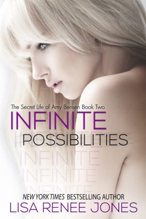 REVIEW:  Infinite Possibilities (The Secret Life of Amy Benson, Book 2) by Lisa Renee Jones