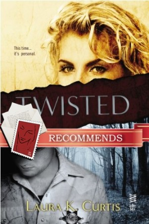 REVIEW:  Twisted by Laura K. Curtis