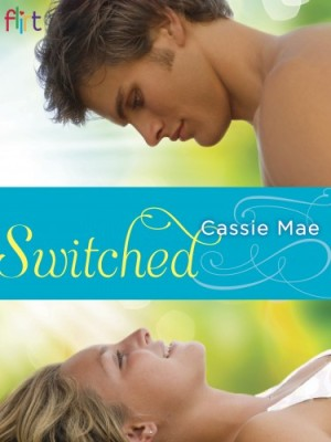 REVIEW:  Switched by Cassie Mae