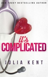 It's Complicated by Julia Kent