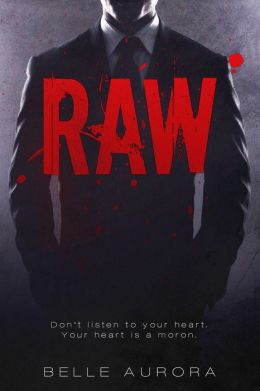 REVIEW:  Raw by Belle Aurora