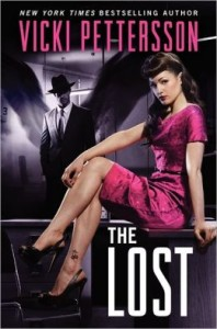 The Lost: Celestial Blues Book Two by Vicki Pettersson