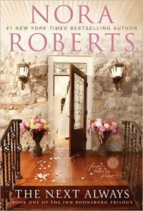 The Next Always (Inn BoonsBoro Trilogy #1) by Nora Roberts