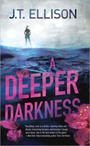 J.T. Ellison A Deeper Darkness