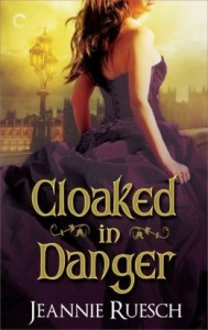 Cloaked in Danger by Jeannie Ruesch