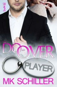 The Do-Over  by MK Schiller
