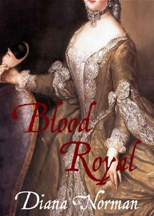 REVIEW:  Blood Royal by Diana Norman