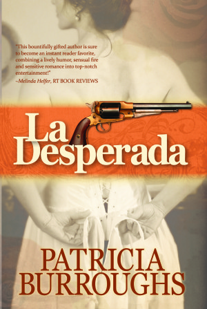 REVIEW:  La Desperada by Patricia Burroughs