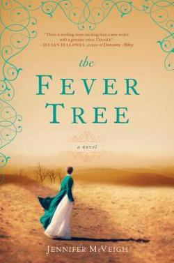 Giveaway for The Fever Tree by Jennifer McVeigh