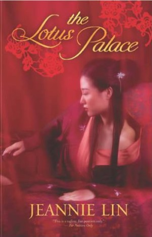 REVIEW x 2: The Lotus Palace by Jeannie Lin