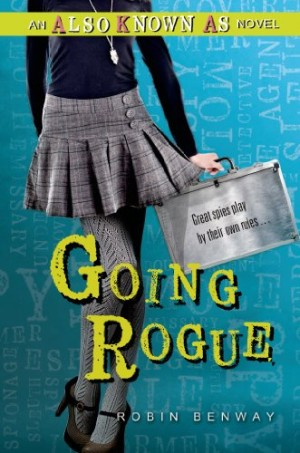 REVIEW:  Going Rogue by Robin Benway