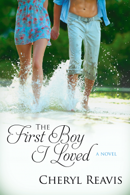 REVIEW:  The First Boy I Loved by Cheryl Reavis