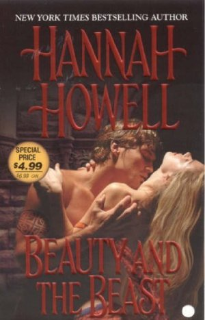 Beauty and the Beast  by Hannah Howell