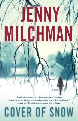 Cover of Snow: A Novel Jenny Milchman