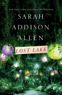 GUEST REVIEW:  Lost Lake by Sarah Addison Allen