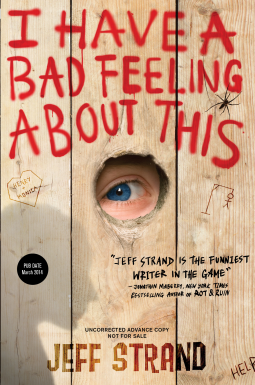 REVIEW:  I Have a Bad Feeling About This by Jeff Strand