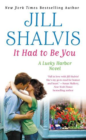 It Had to Be You Jill Shalvis