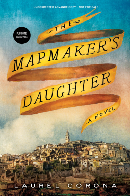 REVIEW:  The Mapmaker's Daughter by Laurel Corona