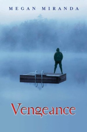 REVIEW:  Vengeance by Megan Miranda