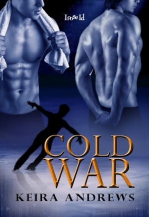 REVIEW:  Cold War by Keira Andrews
