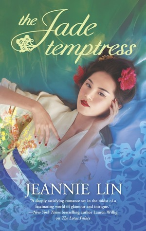 GROUP REVIEW:  The Jade Temptress by Jeannie Lin