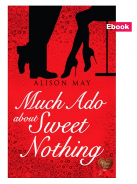 REVIEW:  Much Ado About Sweet Nothing by Alison May