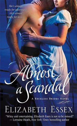 Almost a Scandal (The Reckless Brides)