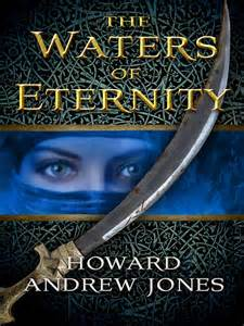 REVIEW:  The Waters of Eternity by Howard Andrew Jones