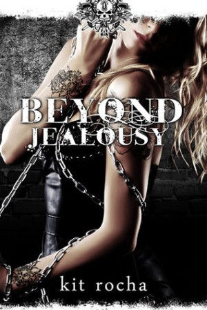 REVIEW:  Beyond Jealousy by Kit Rocha