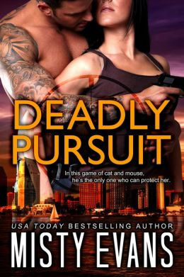 Deadly Pursuit Misty Evans