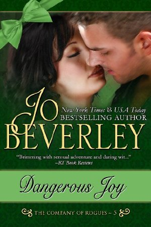 Dangerous Joy (The Company of Rogues Series, Book 5)  by Jo Beverley