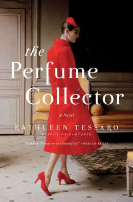 The Perfume Collector Kathleen Tessaro