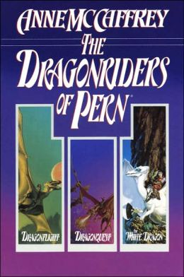 Dragonriders of Pern: Dragonflight, Dragonquest, The White Dragon by Anne McCaffrey