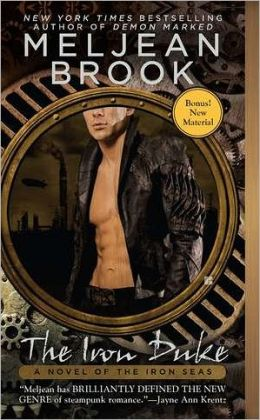 The Iron Duke (Iron Seas Series #1) by Meljean Brook