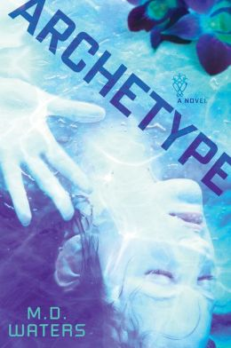 Archetype by M. D. Waters
