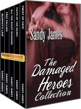The Damaged Heroes Collection [Box Set #1: The Damaged Heroes Collection] Sandy James
