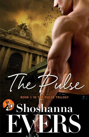 The Pulse: Book 1 in the Pulse Trilogy  by Shoshanna Evers