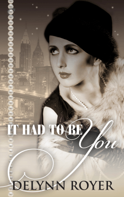 REVIEW:  It Had to Be You by Delynn Royer