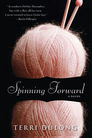 Spinning Forward Terri DuLong