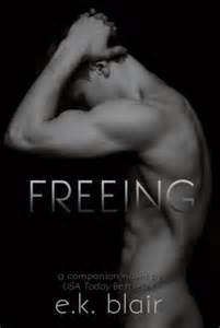 REVIEW:  Freeing by E.K. Blair