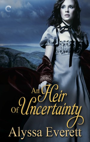 REVIEW:  An Heir of Uncertainty by Alyssa Everett